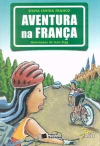 Aventura na França de Silvia Cintra Franco