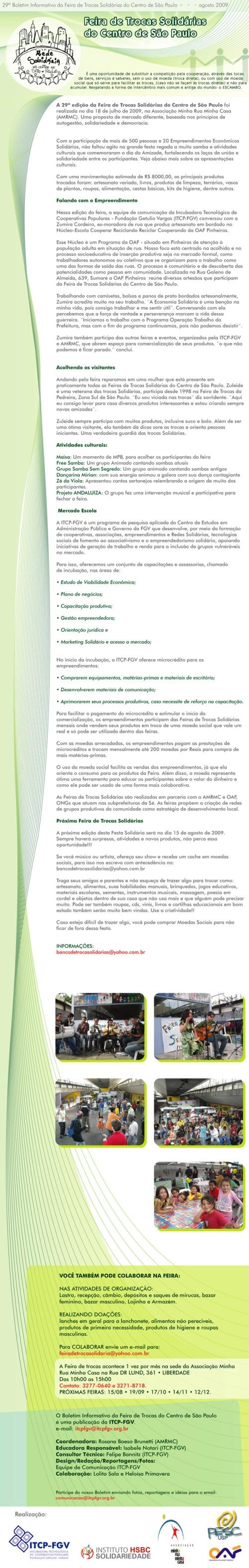 http://www.brasilautogestionario.org/2009/08/boletim-da-29%C2%AA-edicao-da-feira-de-trocas-solidarias-do-centro-de-sao-paulo/